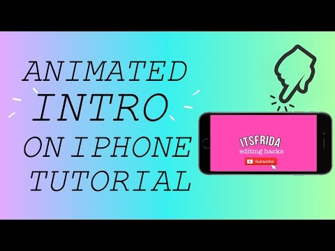 HOW TO MAKE AN ANIMATED INTRO ON IPHONE
