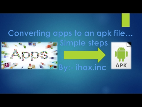 How to convert an app to an apk file in few simple steps??