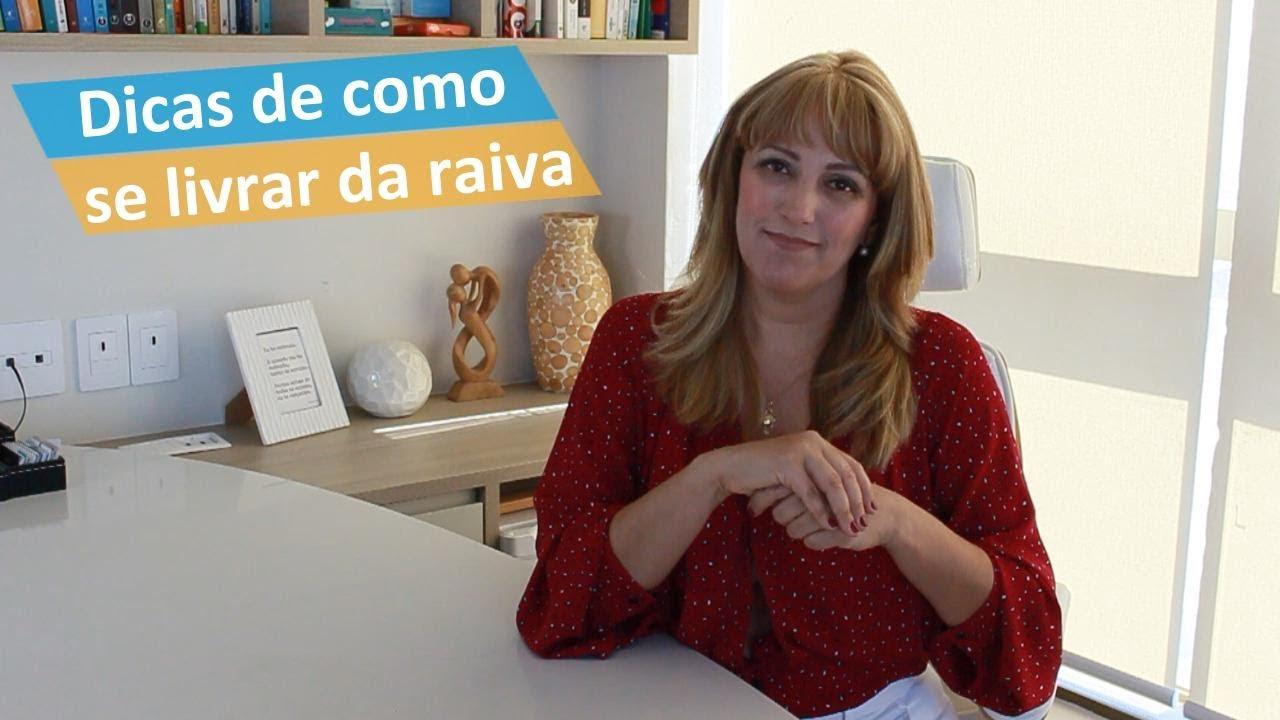 Como se livrar do sentimento de Raiva | Psicóloga Raquel Shimizu