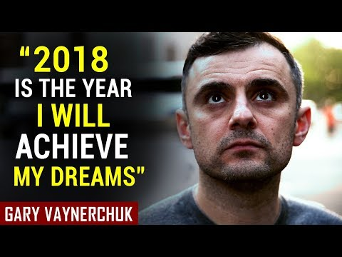WATCH THIS AND CHANGE YOUR 2018 - Gary Vaynerchuk Motivational Video | MORNING MOTIVATION