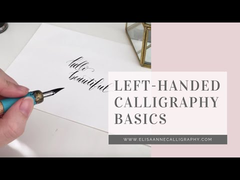 Calligraphy Basics from a Left Handed Calligrapher || 15 Minute Overview