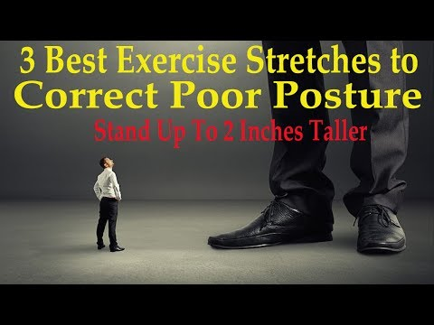 3 Best Exercise Stretches to Correct Poor Posture (Stand Up To 2 Inches Taller) - Dr Mandell, D.C
