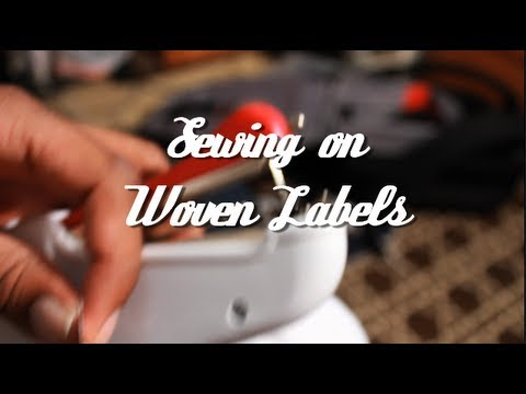Making the Brand- Sewing Woven Labels