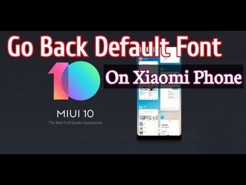 Go Back Default Font For Xiaomi Redmi Phone.How to Set Default Font for Xiaomi.