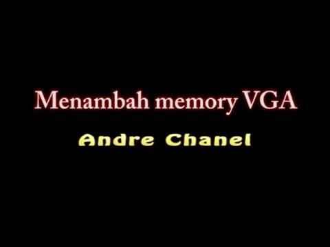 cara menambah memory VGA dari RAM