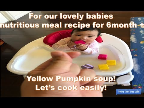 How to make Yellow Pumpkin soup for baby food