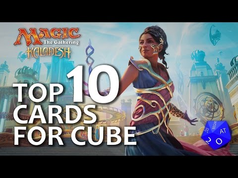 Top 10 Cards From Kaladesh For MTG Cube