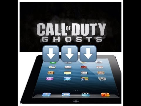 How to Put Call of Duty Ghosts onto your iPad!