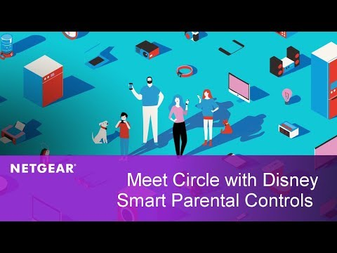 Meet Circle with Disney Smart Parental Controls | Now Available on NETGEAR Routers