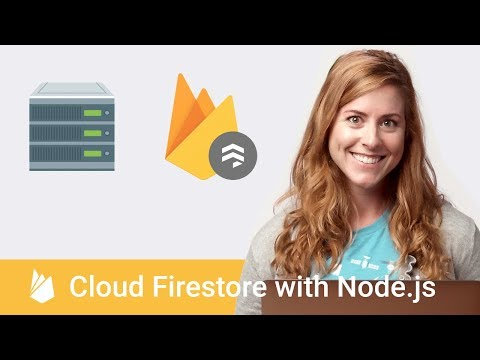 Getting Started with Cloud Firestore with Node.js - Firecasts