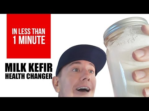 How can Milk Kefir change your life?