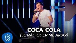 Wesley Safadão - Coca-Cola (Se Não Quer Me Amar) - TBT WS