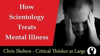 How Scientology Treats Mental Disorders
