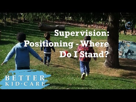 Supervision: Positioning - Where do I stand?