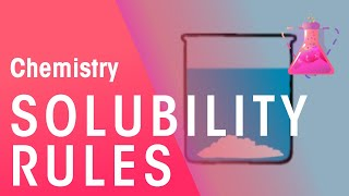 Solubility Rules | Chemistry for All | The Fuse School