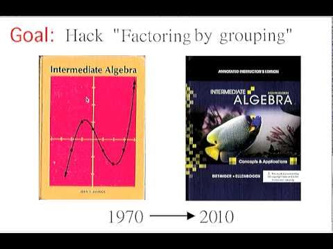 Hacking factoring by grouping