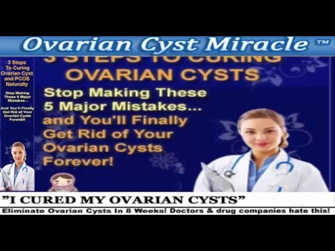 Get Rid Of Your Ovarian Cysts Forever | Ovarian Cyst Mirale