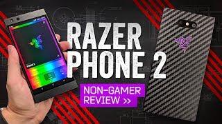 Razer Phone 2: The Non-Gamer