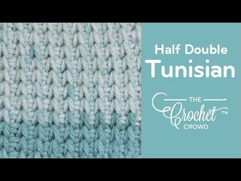 How to Crochet Tunisian Half Double Stitch - Beginning to Cast Off