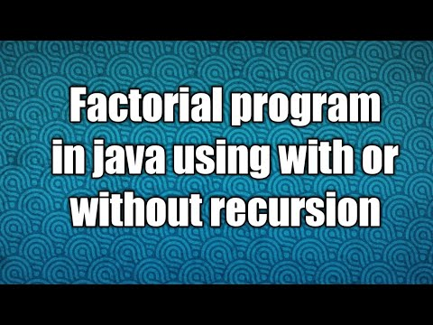 Factorial program in java using with or without recursion