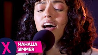 Mahalia - Simmer (Live) | The Norte Show Live Sessions | Capital XTRA