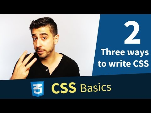 CSS Basics: 2. Three ways to write CSS in an HTML page