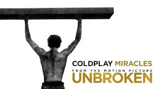 Unbroken Coldplay Music Video Miracles 2014 Hd