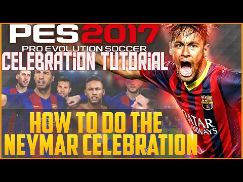 PES 2017 Tips: How to Do the Neymar Celebration!