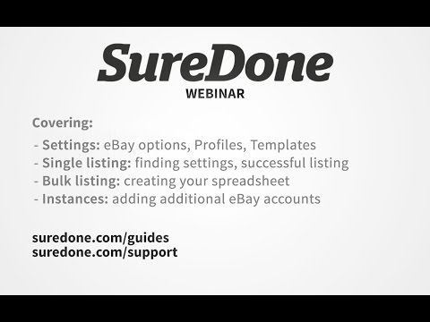 SureDone Webinar: Listing on eBay (single and bulk)