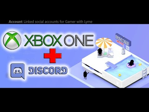 How to Link Discord To Your Xbox One Gamertag | Discord integration | May 2018 update