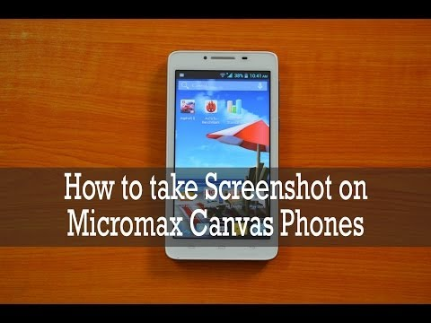 How to take Screenshot in Micromax Canvas Phones