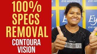 100% Specs Removal   Contoura vision   Happy Patient