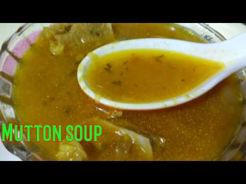 Mutton soup|How to make mutton soup|How to make Mutton leg soup|How to make mutton soup|Mutton|