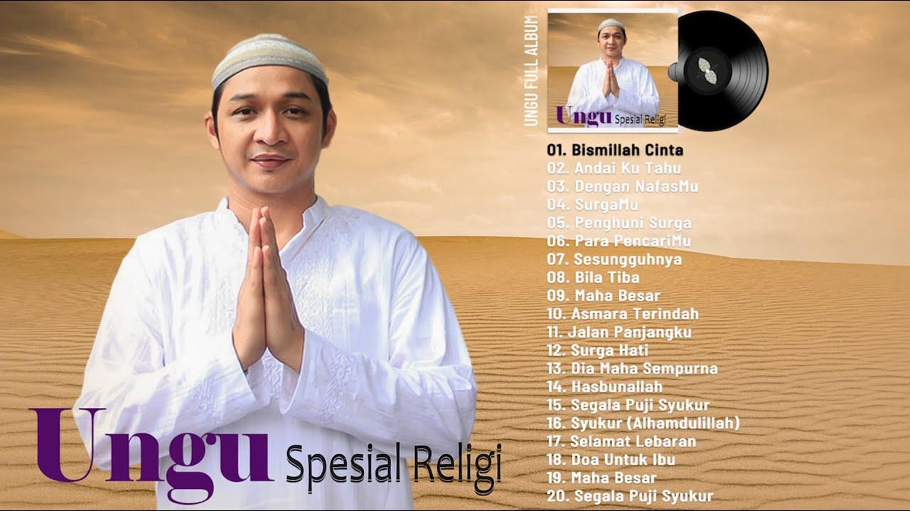 Download 20 LAGU TERBAIK RELIGI UNGU PALING ENAK DI DENGAR || LAGU LAWAS INDONESIA SEPANJANG MASA MP3 Gratis