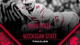 Ohio State Football: Michigan State Trailer