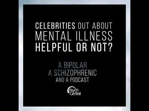 Ep 9: Celebrities Out About Mental Illness: Helpful or Not?