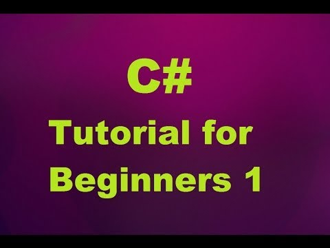 C# Tutorial for Beginners 1 - Introduction and Creating First C# Program (For Absolute Beginners)