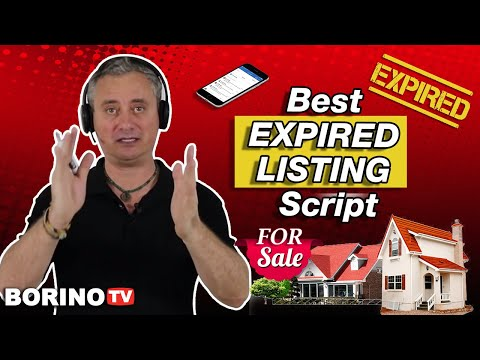 BEST EXPIRED LISTING SCRIPT - How To Get More Leads and Appointments