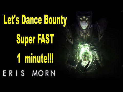 Destiny Eris Morn Lets Dance Bounty 1 minute! Super Fast