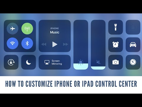 How to Customize iPhone or iPad Control Center