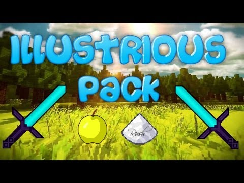 Minecraft PvP Texture Pack [1.7.9] Illustrious Pack!