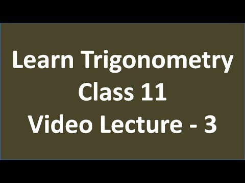 Learn Trigonometry of Class 11 (Hindi) Video Lecture - 3