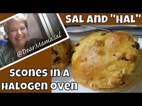 Scones or Tea buiscuits in a Halogen oven ~ Sal and Hal ~ DearMamaSal