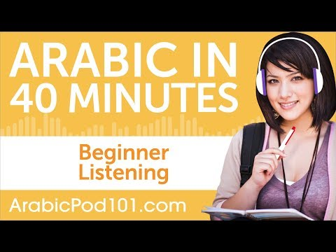40 Minutes of Arabic Listening Comprehension for Beginner