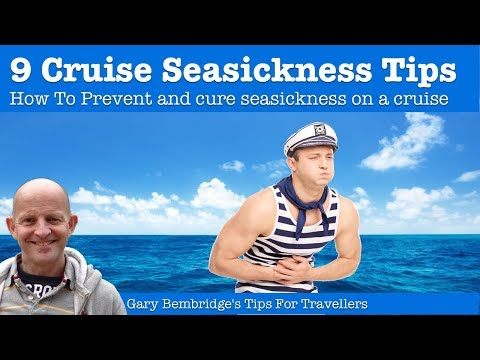 9 Cruise Seasickness Tips : How To Prevent And Cure Cruising Seasickness