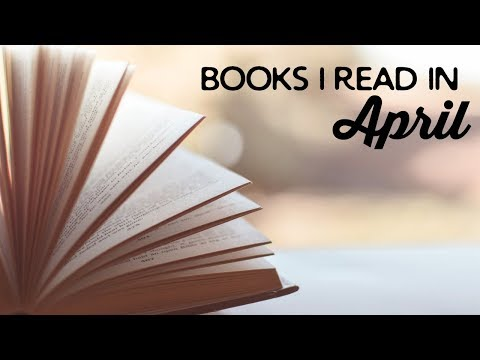 Books I Read in April 2018 | A Thousand Words