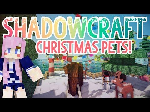 Christmas Pets! | Shadowcraft 2.0 | Ep. 33