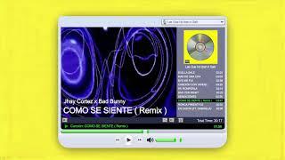 CÓMO SE SIENTE (Remix) - Jhay Cortez x Bad Bunny | Las Que No Iban A Salir