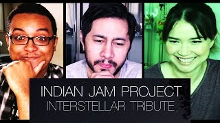 INTERSTELLAR TRIBUTE 🎵 Tushar Lall The Indian Jam Project 🎵 Reaction