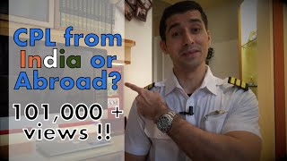 Should I Do My Cpl Training In India Or Abroad? - Answered